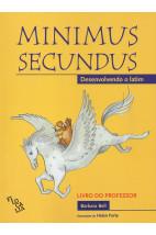 Minimus Secundus - Desenvolvendo o latim (livro do professor)
