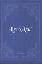 O Fabuloso Livro Azul - Os Fabulosos Livros Coloridos - Vol I