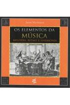 Os Elementos da Música - Melodia, ritmo e harmonia