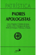 Patrística (Vol.02): Padres Apologistas