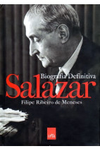 Salazar - Biografia Definitiva
