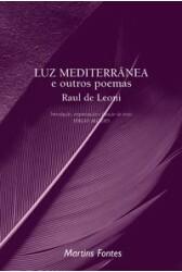 Luz mediterrânea e outros poemas