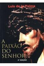 A Paixão do Senhor (2º Edição)