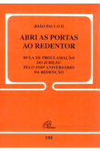 Carta Encíclica (102): Abri as Portas ao Redentor