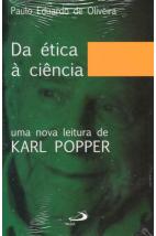 Da Ética á Ciência: Uma Nova Leitura de Karl Popper