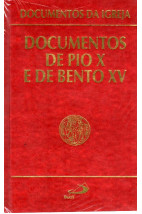 Documentos da Igreja (Vol.07): Documentos de Pio X e de Bento XV