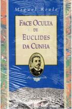 Face Oculta de Euclides da Cunha