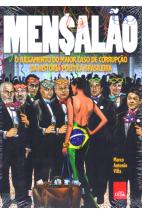 Mensalão - O julgamento do maior caso de corrupção da história política brasileira (Aspecto Velho)