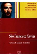 São Francisco Xavier: 450 Anos da Sua Morte (1552-2002)