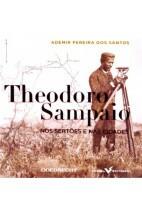 Theodoro Sampaio - Nos Sertões e Nas Cidades